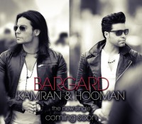Kamran & Hooman – Bargard (Coming Soon)