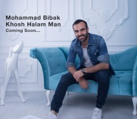 "Mohammad Bibak's New Song & Video ""Khosh Halam Man"""