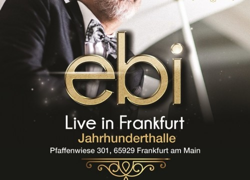 Ebi Live in Frankfurt