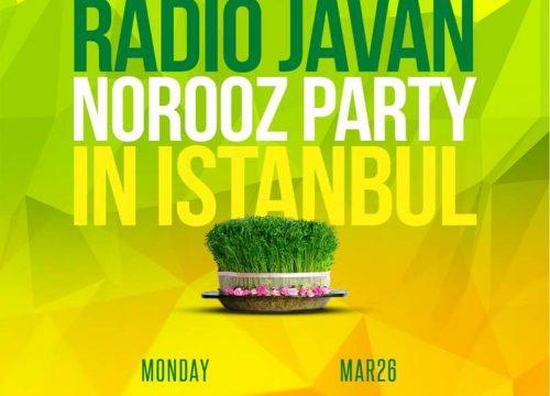 Radio Javan Norooz Party in Istanbul Turkey