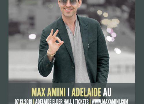 Max Amini Live in Adelaide