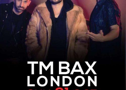 TM Bax Live in London